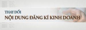Sửa đổi giấy phép kinh doanh tại Vinh Nghệ An Hà Tĩnh