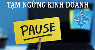 Thủ tục hồ sơ thông báo tạm ngừng kinh doanh tại Nghệ An